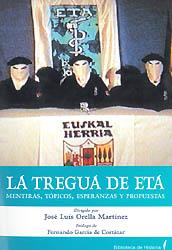 """Introducción al libro """"La tregua de ETA: mentiras, tópicos, esperanzas y propuestas"""""""