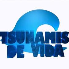 Tsunamis de vida